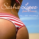 All My People (Extended Version)/Sasha Lopez feat. Broono