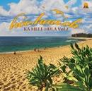 KA MELE HULA Vol.2/ho'o.hau.'oli
