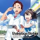 ROBOTICS;NOTES オリジナルサウンドトラック/阿保 剛