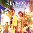 Do You Remember feat.HOZUMI/HAR-CO