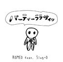 パーティーララサイッ/ROMEO feat. Sing-O