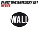 The Edge (Original Mix )(配信限定パッケージ)/Swanky Tunes & Hard Rock Sofa