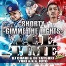A.C.E. TIME 2ND SEASON(配信限定パッケージ)/DJ TATSUKI & DJ CHARI