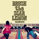 BRUSH the SCAR LEMON/GRANRODEO