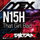 That Girl Bad/N15H