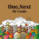 One, Next/DJ Casin