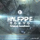 HALFPIPE TOKYO Original Soundtrack/V.A