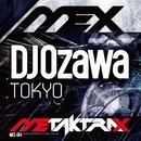 TOKYO/DJ Ozawa