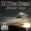 Silent Sea EP/DJ King Sound