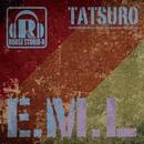 E.M.L/Tatsuro