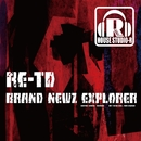 Brand Newz Explorer/RE-TD