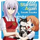 Starting Again/佐咲紗花