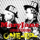 ONE -EP-/MaryJane