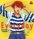 Everyday(アニメ「テニスの王子様」)/千石清純