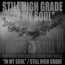 IN MY SOUL(配信限定パッケージ)/STILL HIGH GRADE