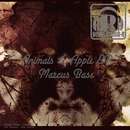 Animals & Apple EP/Marcus Base