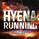 RUNNING~平井GYM福田隆人公式入場曲~(配信限定パッケージ)/HYENA