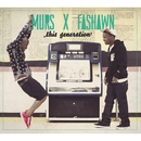 THIS GENERATION/MURS & FASHAWN