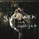 SUNDARK AND RIVERLIGHT/PATRICK WOLF