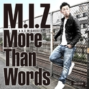 More Than Words - EP/M.I.Z a.k.a MICASISTA
