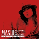MAXIII - THE BEST AND REMAKES -/久松史奈