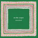 on the carpet/miseryland