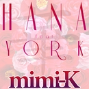 HANA E.P(配信限定パッケージ)/mimi-K