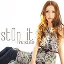 stOp it/YU.KI.KO