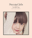 Sweets Girls -Twinkle Day-/Sweets Girls Project