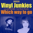 Which way to go/Vinyl Junkies a.k.a DJ SANCON Feat Marie Martin