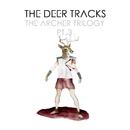 THE ARCHER TRILOGY PT.3/THE DEER TRACKS
