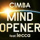 MIND OPENER feat.Lecca/CIMBA
