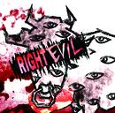 RIGHT EVIL 【通常盤 Cタイプ】/コドモドラゴン