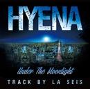 Under The Moonlight/HYENA