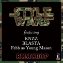 Style Wars feat. KNZZ,BLASTA,Febb as Young Mason/RUMCHOP