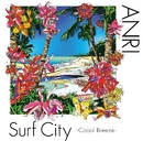 Surf City -Coool Breeze-/杏里