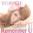 Remember U/YU.KI.KO