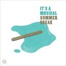 Summer Break EP/It's A Musical