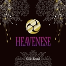 Silk Road/HEAVENESE