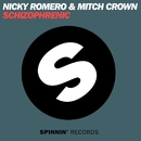 Schizophrenic-EP (The Remixes)/Nicky Romero & Mitch Crown