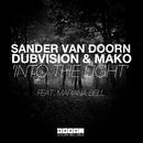 Into The Light (Original Mix)/Sander van Doorn, DubVision & Mako feat. Mariana Bell
