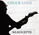 Silhouette/Chuck Loeb