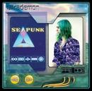 Seapunk/Ultrademon