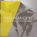 RESONANCE EP/KEESHKAS soundservice / Gnashtone