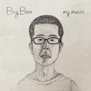 MY MUSIC/BIG BEN