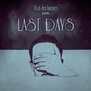 LAST DAYS/KLUB DES LOOSERS