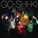 GO-SHI-KI/AJI