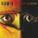YELLOW ALBUM/RAW-T