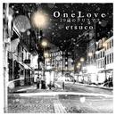 ONE LOVE~29歳のクリスマス~/etsuco