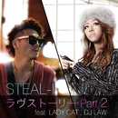 ラヴストーリー Part2 feat.LADYCAT, DJ LAW/STEAL-I